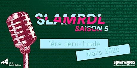 Slam RDL - Première demi-finale tickets