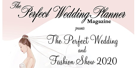 Wilmington's Perfect Wedding & Fashion Show: March 1, 2020 tickets