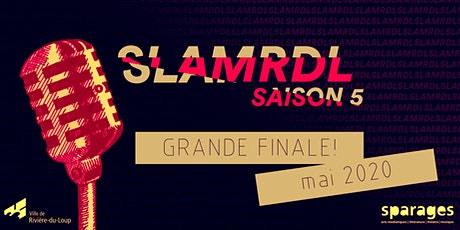 Slam RDL - Grande finale tickets