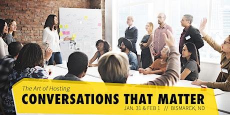 The Art of Hosting Conversations that Matter tickets
