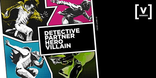 Detective Partner Hero Villain