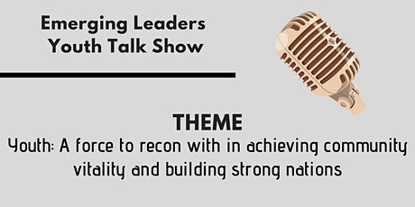 Emerging Leaders Youth Talkshow  tickets
