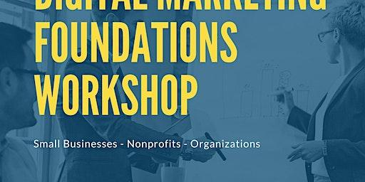 Digital Marketing Foundations Workshop