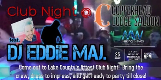 Club Night at Copperhead Lodge