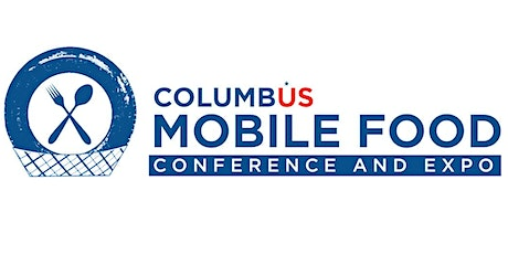 2020 Columbus Mobile Food Conference & Expo tickets