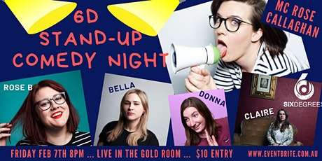 6D Stand up Comedy Night - MC Rose Callaghan tickets