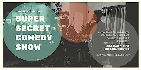 Super Secret Comedy Show at Kenosha Brewing Co. tickets