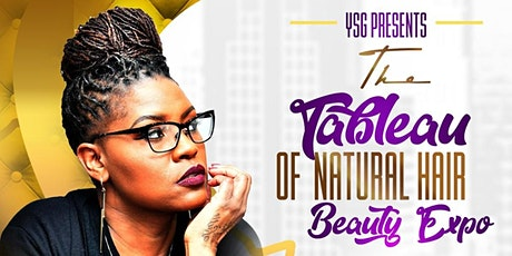 The Tableau of Natural Hair Beauty Expo tickets