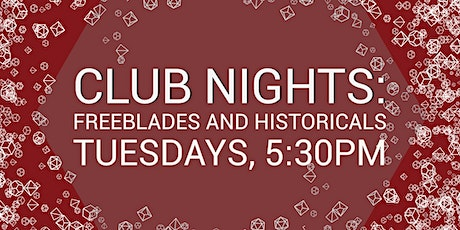 Club Nights: Freeblades and Historicals tickets