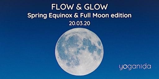 Flow & Glow - Spring Equinox & Full Moon edition