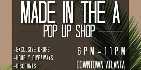 Made in the A | Pop-Up Shop tickets