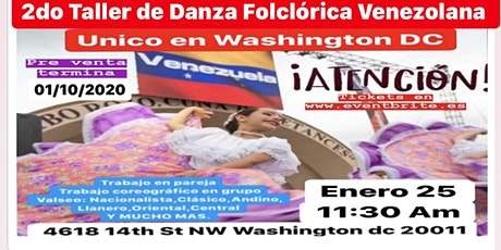 2do TALLER DE DANZA FOLCLÓRICA VENEZOLANA EN WASHINGTON DC tickets