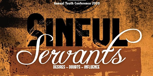 MMT Youth Annual Conference 2020: Sinful Servants