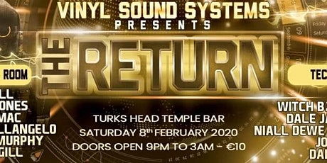 Vinyl Sound Systems Presents: The Return tickets