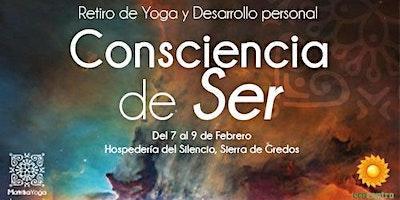 CONSCIENCIA DE SER | RETIRO DE YOGA EN SIERRA DE GREDOS  con Pablo Om Ji