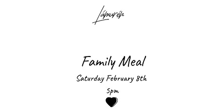 Family Meal 2.0 tickets