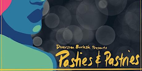 Pasties & Pastries tickets