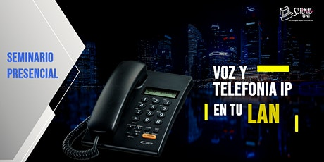 SEMINARIO PRESENCIAL: VOZ Y TELEFONÍA IP EN TU LAN entradas