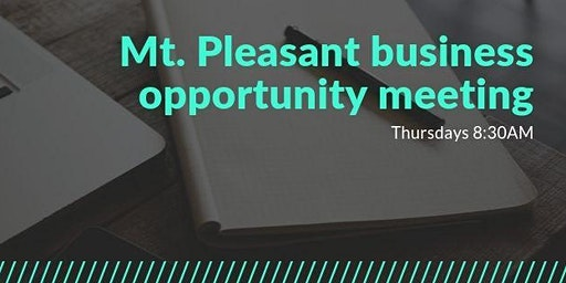 Mt. Pleasant Business Development Meeting