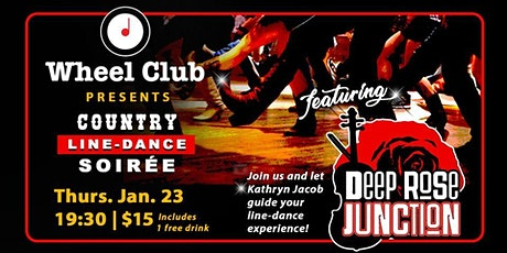 Line Dancing Country Music Soirée with Deep Rose Junction @ the Wheel Club tickets