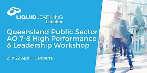 Queensland Public Sector AO 7-8 High Performance & Leadership Workshop