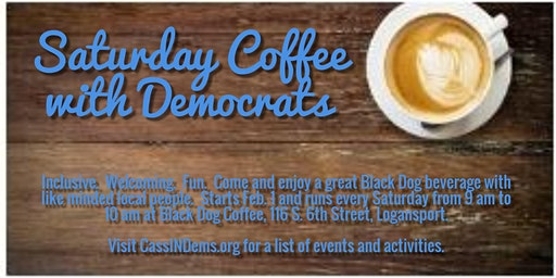 Saturday Coffee with Democrats