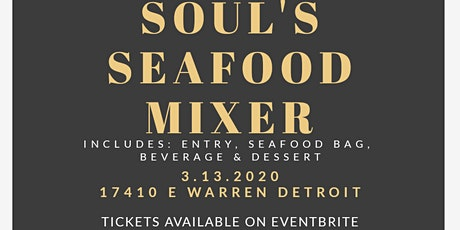 SOUL'S SEAFOOD MIXER tickets