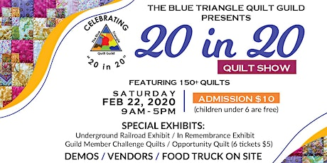 """The Blue Triangle Quilt Guild presents """"20 in 20"""" Quilt Show tickets"""