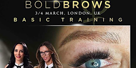 Bold Brows Basic Training March 2020 London England tickets
