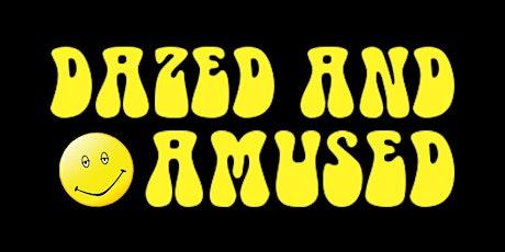 Dazed & Amused Comedy Show tickets