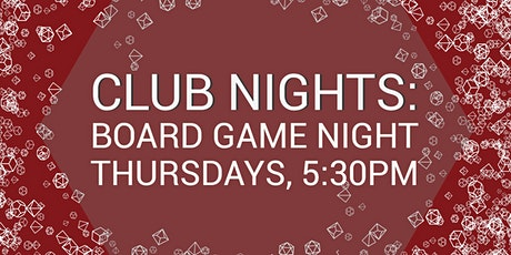 Club Nights: Board Game Night tickets
