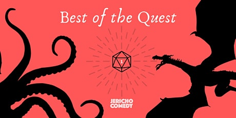 Best of the Quest - fantasty comedy tickets
