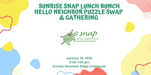 Sunrise SNAP Lunch Bunch: Hello Neighbor Puzzle Swap & Gathering