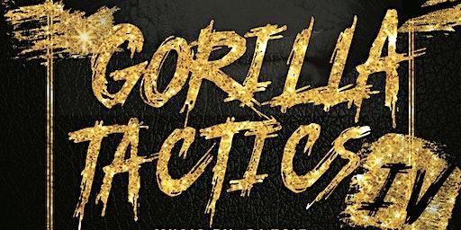 GORILLA TACTICS IV