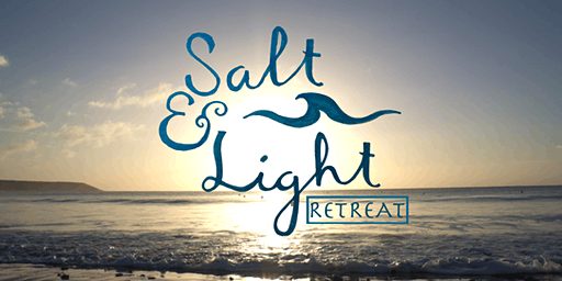 Salt & Light Retreat: Salty Sisters with Rachel and Rose