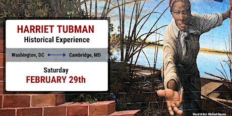 Harriet Tubman Historical Experience tickets