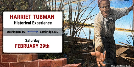 Harriet Tubman Historical Experience