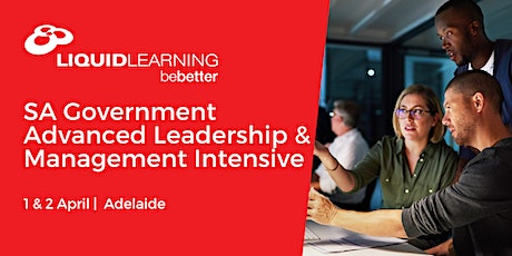 SA Government Advanced Leadership & Management Intensive tickets