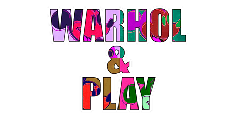 ARTIST SERIES: ANDY WARHOL AND PLAY tickets