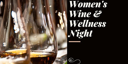 Women's Wine and Wellness Night