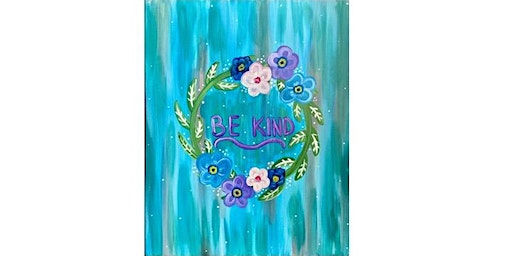 Dayton American Legion Post # 619 - Be Kind - Paint Party