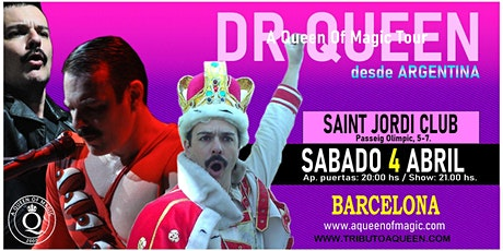 DR QUEEN - A QUEEN OF MAGIC TOUR - BARCELONA entradas