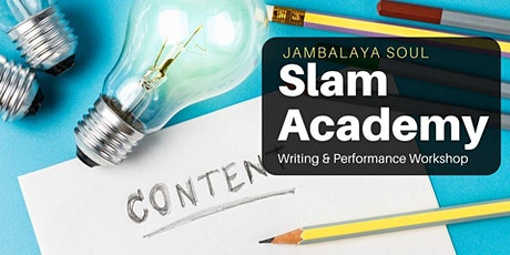 Jambalaya Soul Academy - Writing  & Performance Workshop tickets