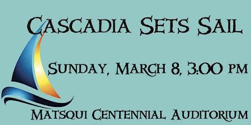 Cascadia Sets Sail