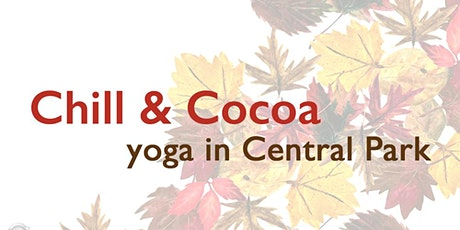 Chill & Cocoa: Yoga  in Central Park tickets