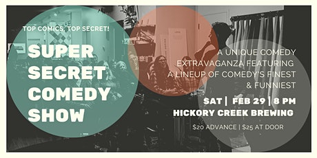 Super Secret Comedy Show at Hickory Creek Brewing Co. tickets