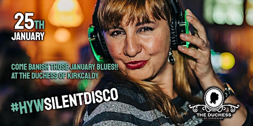 HYW Silent Disco Party Night at the Duchess (18+)