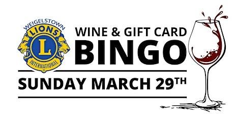 Weigelstown Lions Wine & Gift Card Bingo tickets