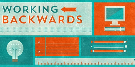 Working Backwards - Innovate at scale like a startup tickets