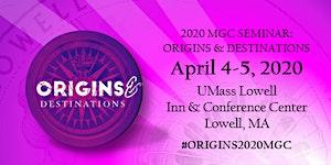 MGC 2020 Seminar:  Origins & Destinations